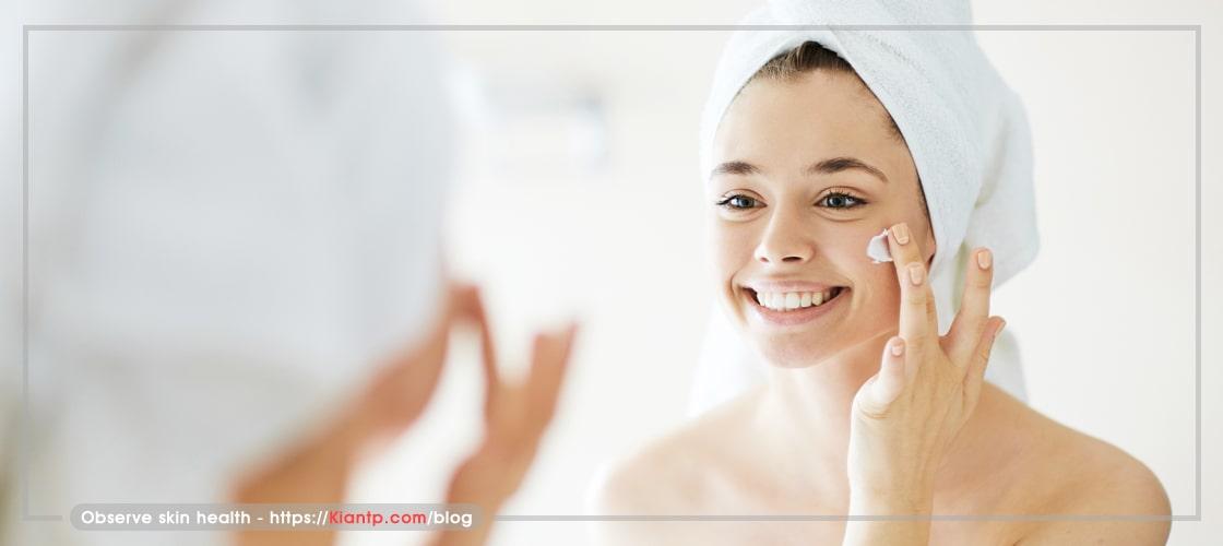 رعایت بهداشت پوست و لزوم مراقبتهای پوستی